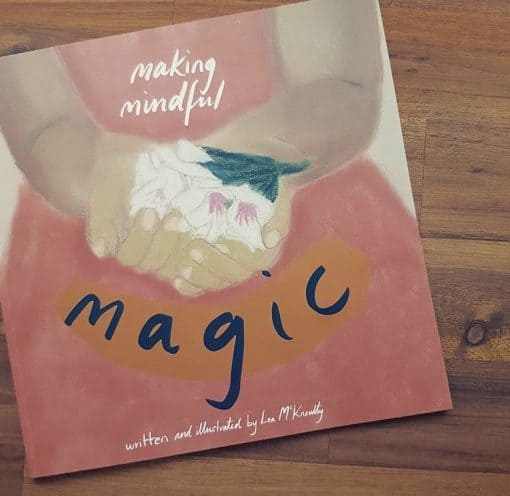 Mindfulness Making Mindful Magic Children's Relaxation Mindful Book Teaching Mindfulness Cover Page
