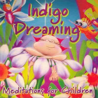 Indigo Dreaming: A Magical Bedtime Story / Meditation for Children