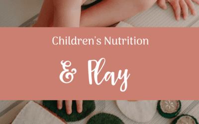 Children's Nutrition & Play